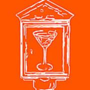 In Case Of Emergency - Drink Martini - Orange Poster