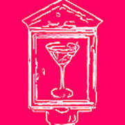 In Case Of Emergency - Drink Martini - Pink Poster by Wingsdomain Art and Photography