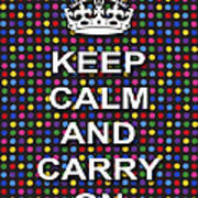Keep Calm And Carry On Poster Print Blue Green Red Polka Dot Background Poster