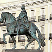 King Charles IIi Statue On Puerta Del Sol Poster