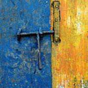 Latch The Door On The Faded Blue And Yellow Wall Poster