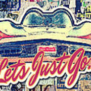 Let's Just Go Poster