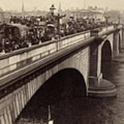 London Bridge - England - C 1896 Poster by International  Images