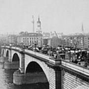 London Bridge Showing Carriages - Coaches And Pedestrian Traffic - C 1900 Poster