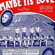 Maybe It's Love Poster