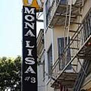 Mona Lisa Restaurant In North Beach San Francisco Poster