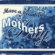 Mothers Day In Blue Poster