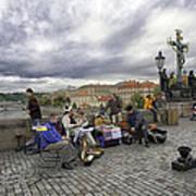Musicians On The Charles Bridge - Prague Poster