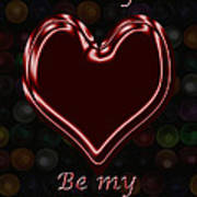 My Heart Is Yours Valentine Card Poster