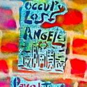 Occupy Los Angeles Poster by Tony B Conscious