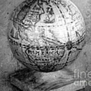 Old Globe In Black And White Poster