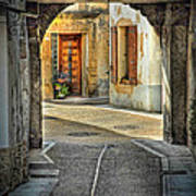 Passageway And Arch In Provence Poster