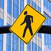 Pedestrian Crosswalk Sign In Business District Poster by Gary Whitton