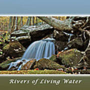 Rivers Of Living Water Poster