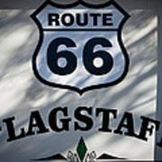 Route 66 Sign In Flagstaff Arizona Poster