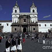 San Francisco Monastery Quito Ecuador Poster