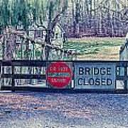 Saucon Creek Bridge - Closed Poster