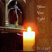 Shine Your Light Poster