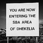 sign marking entrance of SBA Sovereign Base area of Dhekelia in the british controlled cyprus Poster by Joe Fox
