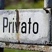 Signboard In Italian Privato Poster