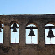 The Bells At The San Juan Capistrano Mission Poster