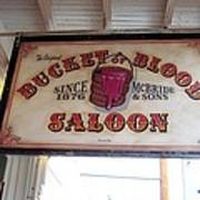 The Bucket Of Blood Saloon In Nevada Poster