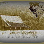 The Old Barn - Franklinton N.c. Poster