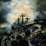 Three Crosses On Golgotha Grunge Background Poster