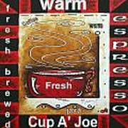 Warm Cup Of Joe Original Painting Madart Poster by Megan Duncanson