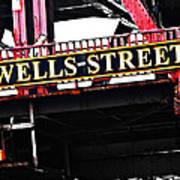 Wells Street Sign Poster