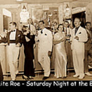White Roe Lake Hotel-livingston Manor-saturday Night At The Bar Poster