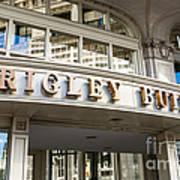 Wrigley Building Sign In Chicago Poster