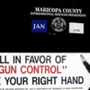 Gun Control Decal Black Canyon City Arizona 2004 Poster