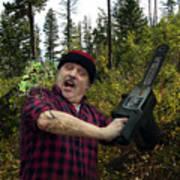 I Am A Lumberjack I Am Ok Poster