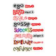 Ego Love Smile Gossip Success Jealousy Knowledge Confidence Wisdom Words Quote Pillows Tshirts Curta Poster