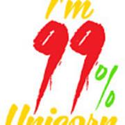 Im 99 Unicorn Poster
