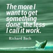 Inspirational Timeless Quotes - Richard Bach Poster