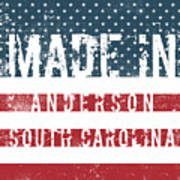 Made In Anderson, South Carolina Poster