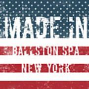 Made In Ballston Spa, New York Poster