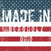 Made In Bergholz, Ohio Poster