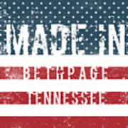 Made In Bethpage, Tennessee Poster