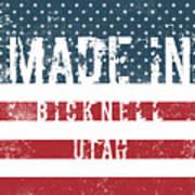 Made In Bicknell, Utah Poster