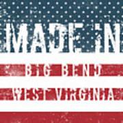 Made In Big Bend, West Virginia Poster