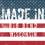 Made In Big Bend, Wisconsin Poster