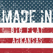 Made In Big Flat, Arkansas Poster
