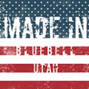 Made In Bluebell, Utah Poster