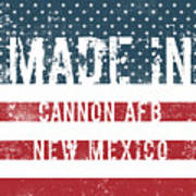 Made In Cannon Afb, New Mexico Poster