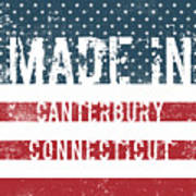 Made In Canterbury, Connecticut Poster