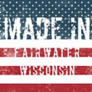 Made In Fairwater, Wisconsin Poster