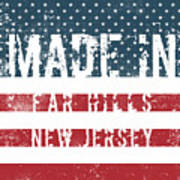 Made In Far Hills, New Jersey Poster